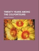 Twenty Years Among the Colporteurs af Charles Peabody