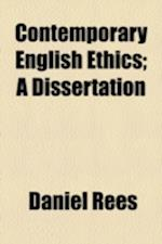 Contemporary English Ethics; A Dissertation af Daniel Rees