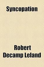 Syncopation af Robert Decamp Leland