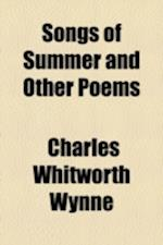 Songs of Summer and Other Poems af Charles Whitworth Wynne