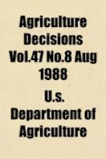Agriculture Decisions Vol.47 No.8 Aug 1988