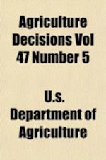 Agriculture Decisions Vol 47 Number 5