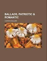 Ballads, Patriotic & Romantic