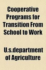 Cooperative Programs for Transition from School to Work