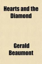 Hearts and the Diamond af Gerald Beaumont