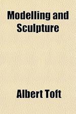 Modelling and Sculpture af Albert Toft