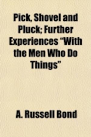 Bog, paperback Pick, Shovel and Pluck; Further Experiences