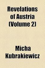Revelations of Austria (Volume 2) af Micha Kubrakiewicz