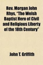 REV. Morgan John Rhys,