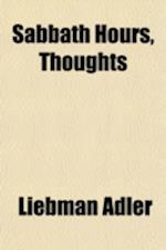 Sabbath Hours, Thoughts af Liebman Adler