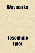 Waymarks af Josephine Tyler