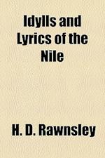 Idylls and Lyrics of the Nile af H. D. Rawnsley