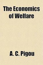 The Economics of Welfare af A. C. Pigou