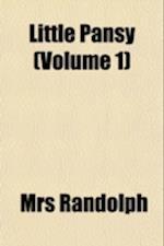 Little Pansy (Volume 1) af Mrs Randolph