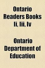 Ontario Readers Books II, III, IV af Ontario Department Of Education