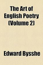 The Art of English Poetry (Volume 2) af Edward Bysshe