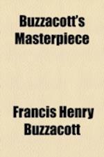 Buzzacott's Masterpiece af Francis H. Buzzacott