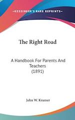 The Right Road af John W. Kramer