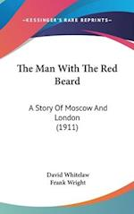The Man with the Red Beard af Frank Wright, David Whitelaw