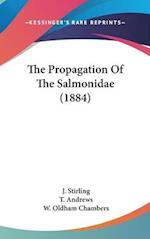 The Propagation of the Salmonidae (1884) af T. Andrews, J. Stirling, W. Oldham Chambers