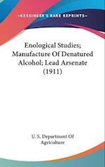 Enological Studies; Manufacture of Denatured Alcohol; Lead Arsenate (1911)