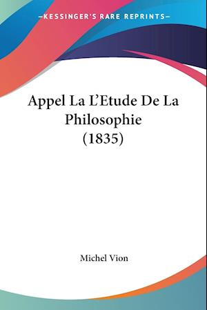 Appel La L'Etude De La Philosophie (1835)