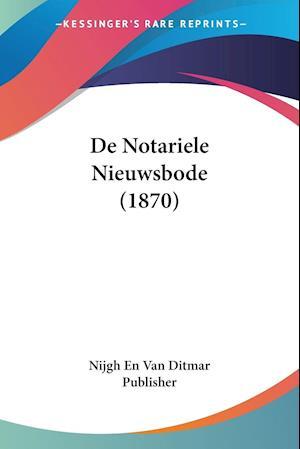 De Notariele Nieuwsbode (1870)