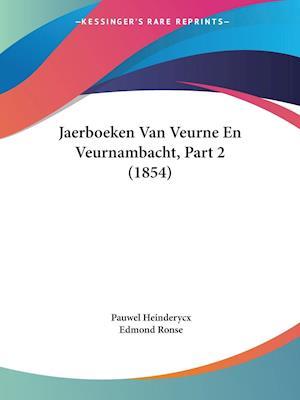 Jaerboeken Van Veurne En Veurnambacht, Part 2 (1854)