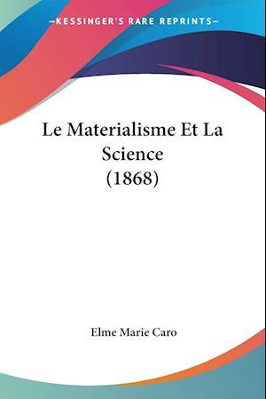 Le Materialisme Et La Science (1868)