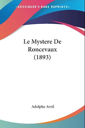 Le Mystere De Roncevaux (1893)