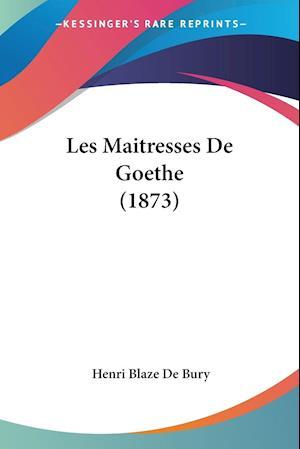 Les Maitresses De Goethe (1873)