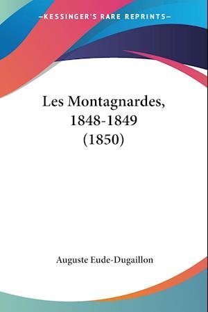 Les Montagnardes, 1848-1849 (1850)