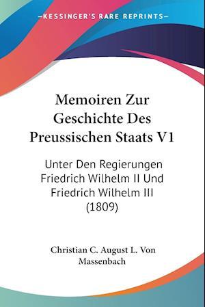 Memoiren Zur Geschichte Des Preussischen Staats V1