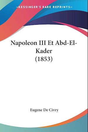 Napoleon III Et Abd-El-Kader (1853)