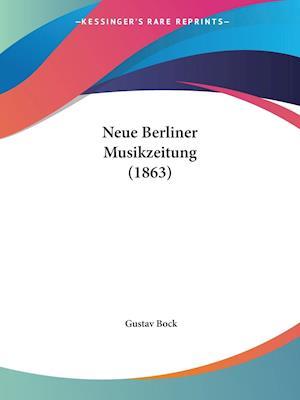 Neue Berliner Musikzeitung (1863)