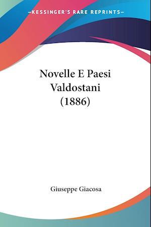Novelle E Paesi Valdostani (1886)