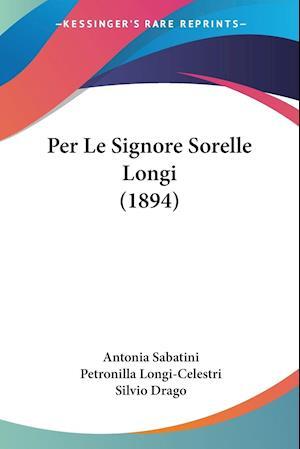Per Le Signore Sorelle Longi (1894)