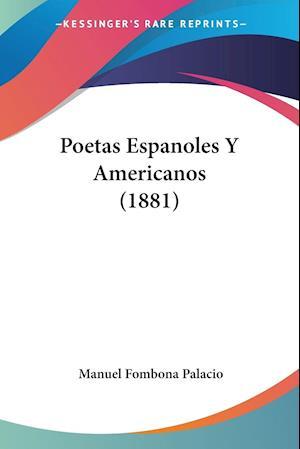 Poetas Espanoles Y Americanos (1881)
