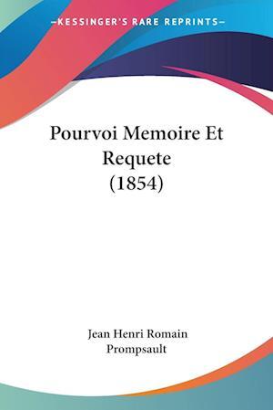 Pourvoi Memoire Et Requete (1854)