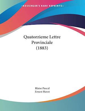 Quatorzieme Lettre Provinciale (1883)