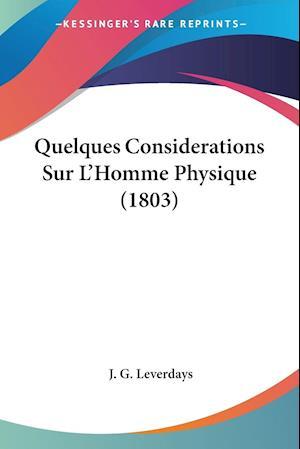 Quelques Considerations Sur L'Homme Physique (1803)