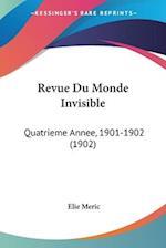 Revue Du Monde Invisible af Elie Meric