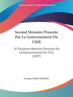 Second Memoire Presente Par Le Gouvernement Du Chili