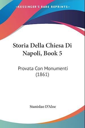 Storia Della Chiesa Di Napoli, Book 5