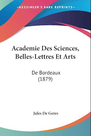 Academie Des Sciences, Belles-Lettres Et Arts
