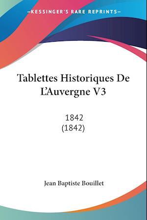 Tablettes Historiques De L'Auvergne V3