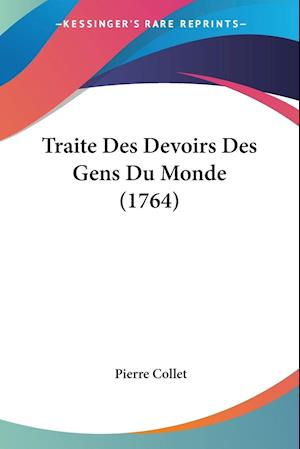 Traite Des Devoirs Des Gens Du Monde (1764)
