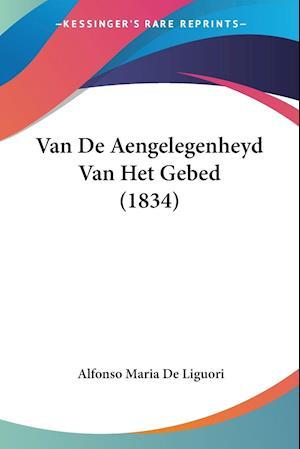 Van De Aengelegenheyd Van Het Gebed (1834)