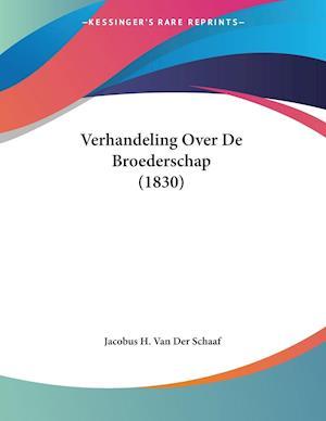 Verhandeling Over De Broederschap (1830)
