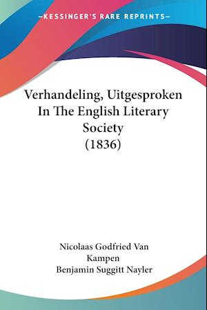 Verhandeling, Uitgesproken In The English Literary Society (1836)